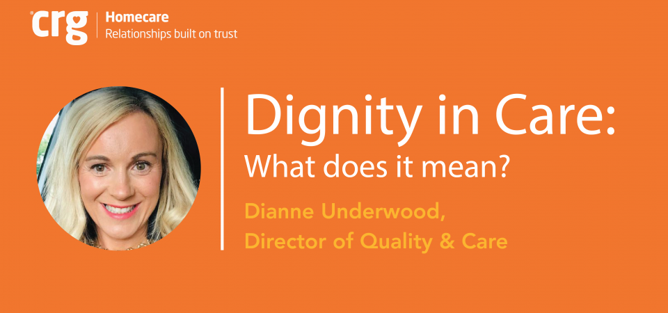 Director of Quality & Care shares her thoughts about Dignity in Care Magazine